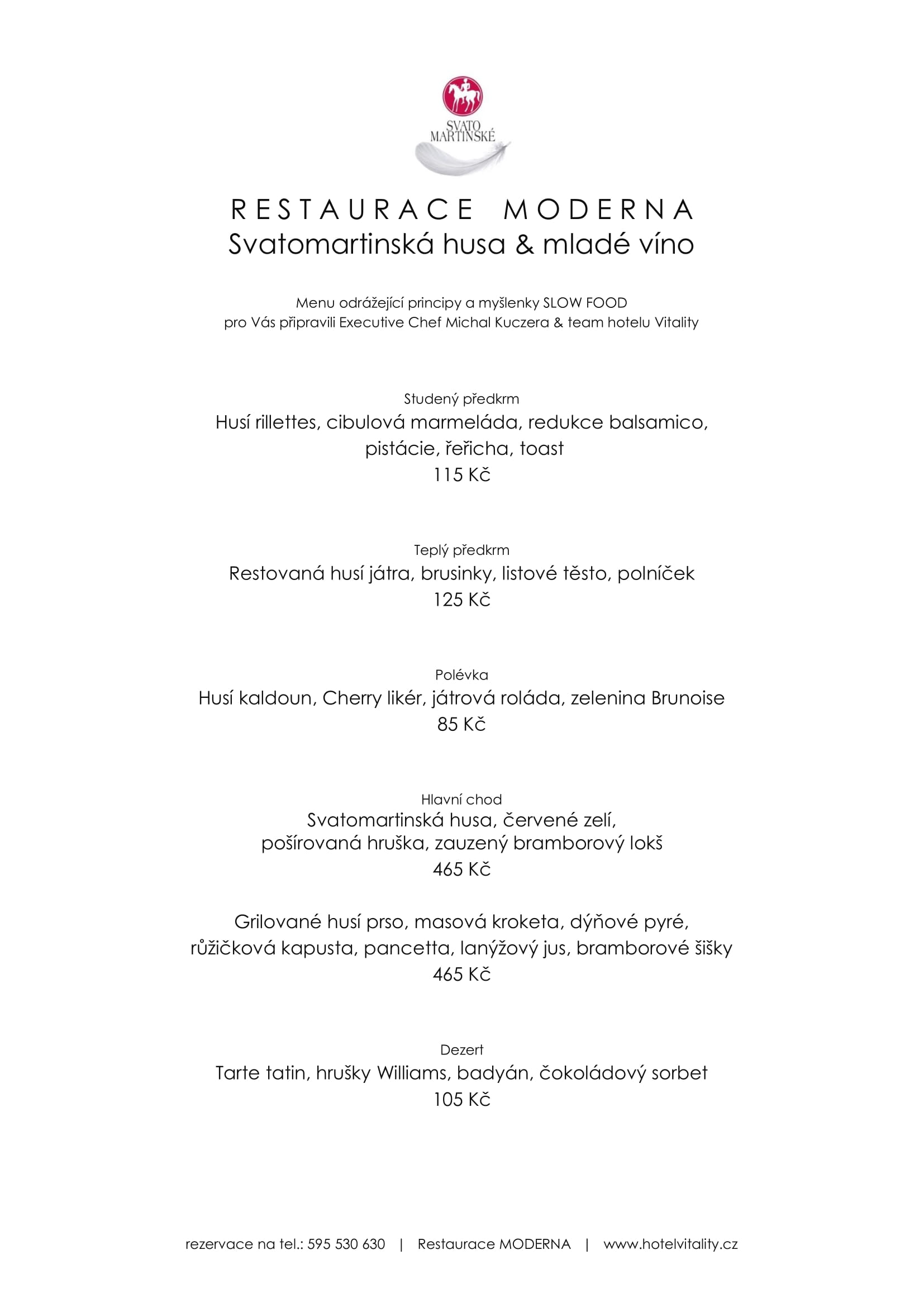 Svatomartinská husa & mladé víno restaurace Moderna