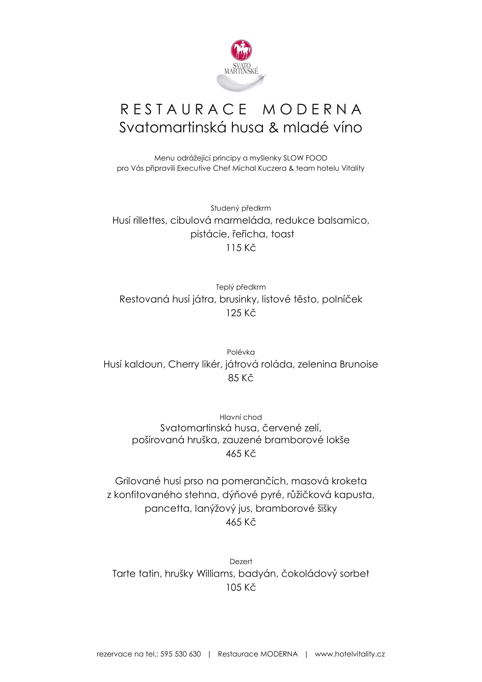 Svatomartinské hody v restauraci Moderna